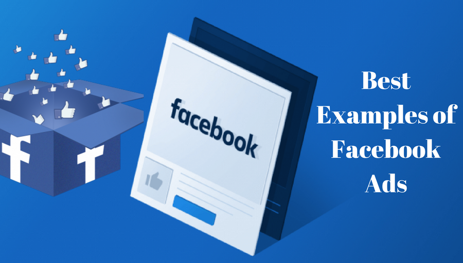 Best Examples of Facebook Ads