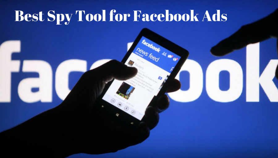 Best Spy Tool for Facebook Ads