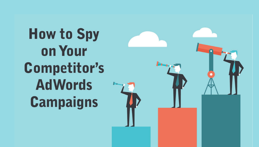 Top 7 PPC Tools To Find Your Competitor Adwords Ads