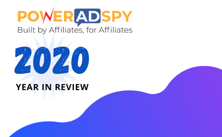 PowerAdSpy-Year-In-Review-2020
