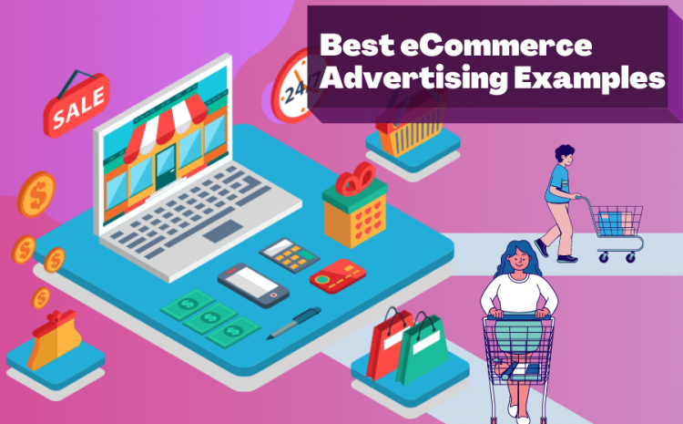 Best-eCommerce-Advertising-Examples