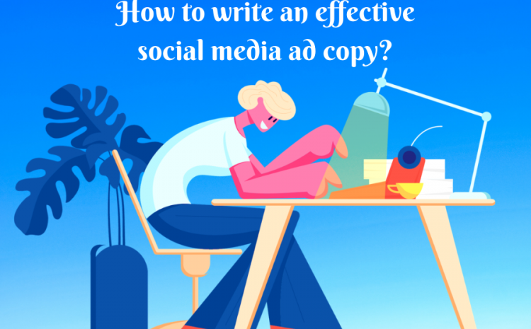 How-to-write-an-effective-social-media-ad-copy