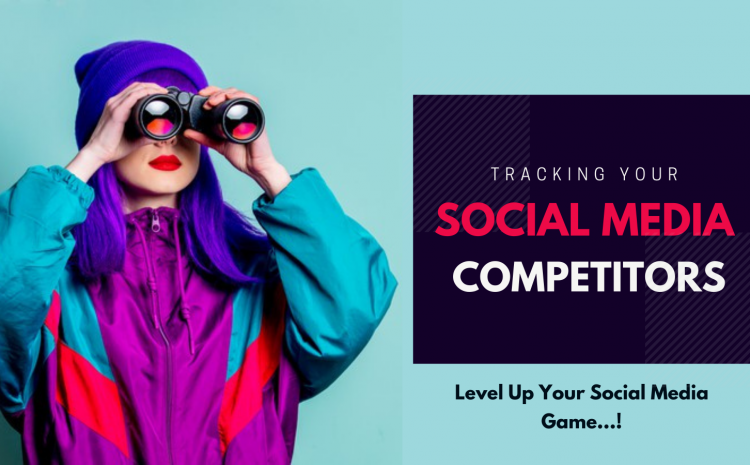 track-your-competitors-on-social-media