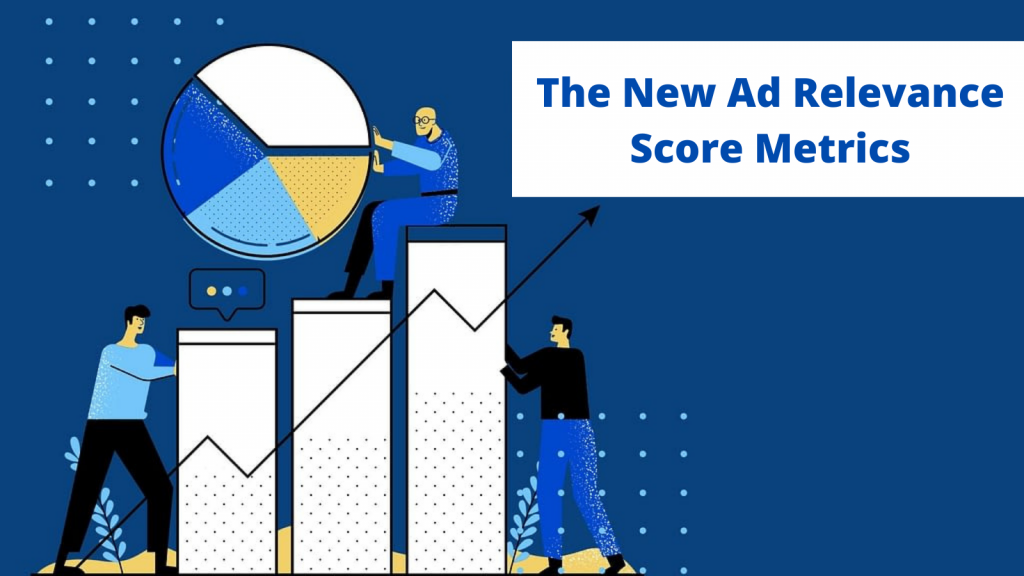 What-Are-The-New-Ad-Relevance-Score-Metrics