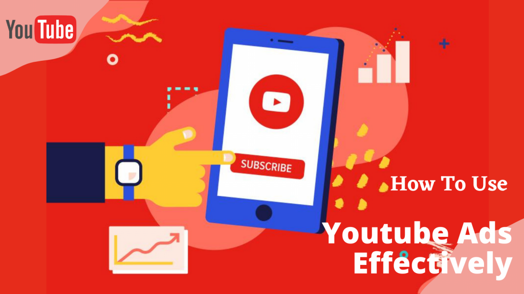 how-to-use-youtube-ads-effectively