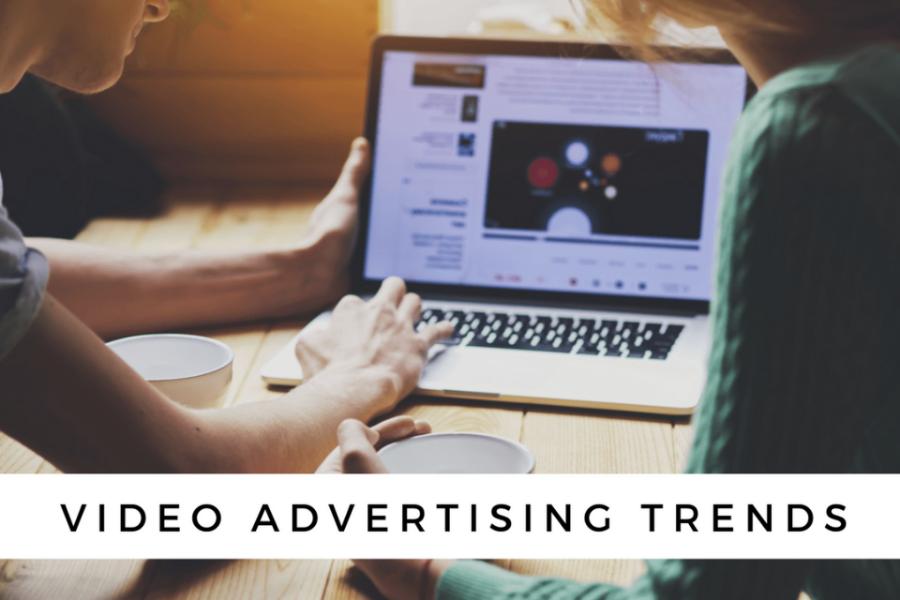 video-advertising-trends