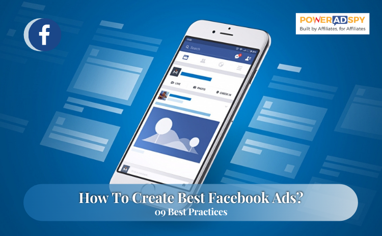how-to-create-best-facebook-ads-09-best-practices